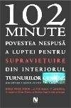 O carte eveniment - 102 minute